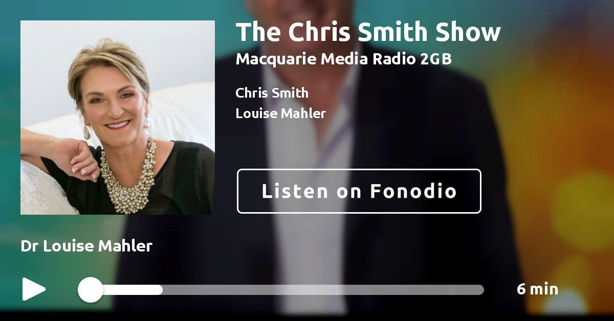 The Chris Smith Show: Dr Louise Mahler